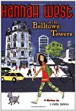 Hannah West in the Belltown Towers, Linda Johns, 0142406376