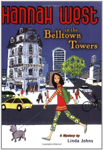 Download Hannah West in the Belltown Towers: A Mystery PDF