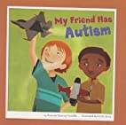 My Friend Has Autism by Amanda Doering…