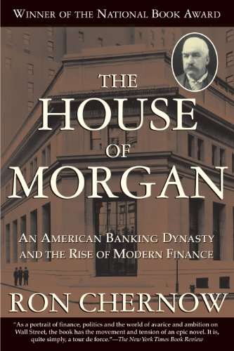 Amazon the house of morgan an american banking dynasty and the the house of morgan an american banking dynasty and the rise of modern finance by fandeluxe Images