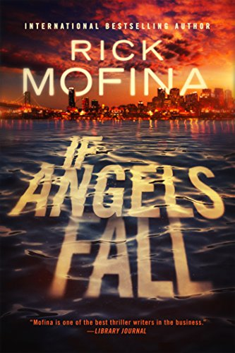 If Angels Fall - Rick Mofina
