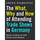 The What, Why and How of Attending Trade Shows in Germany: Hands-on Advice for both Visitors and Exhibitors