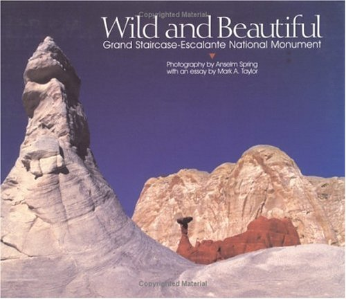Pdf Photography Wild and Beautiful: Grand Staircase-Escalante National Monument