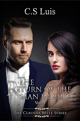 The Return of the Man in Blue (The Claudia Belle Series Book 4)