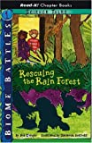 Rescuing the Rain Forest, Bob Temple, 1404836470