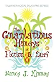 The Gnarlatious Honeys of Fiction and Surf, Nancy Kinney, 1448949920