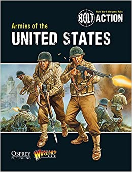 Bolt Action: Armies of the United States by Warlord Games (2013-01-22)