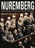 NUREMBERG:NAZIS FACING THEIR CRIMES