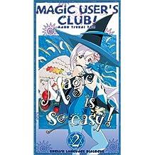 Magic Users Club 3 & 4