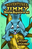 The Adventures of Jimmy BlueSquirrel, Jimmy Wheeler, 0983710317