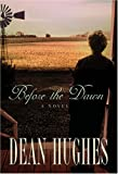 Before the Dawn, Dean Hughes, 1590387880