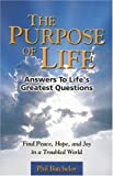 The Purpose of Life, Phil Batchelor, 0974852805