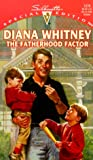 The Fatherhood Factor, Diana Whitney, 037324276X
