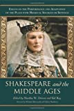 Shakespeare and the Middle Ages, Martha W. Driver, Sid Ray, 0786434058