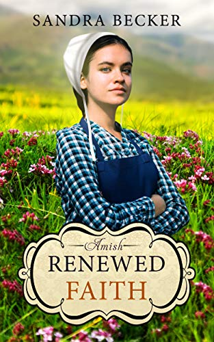 Cake Contemporary - Amish Renewed Faith (Amish Countryside Book 34)