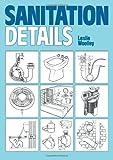 Sanitation Details, E. Leslie Woolley, 0719826101