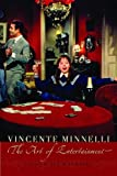 Vincente Minnelli: The Art of Entertainment (Contemporary Approaches to Film and Media Series)
