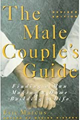 The Male Couple's Guide: Finding a Man, Making a Home, Building a Life Paperback