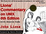 Lions Commentary on UNIX, John Lions, 1573980137