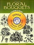 Floral Bouquets, Dover Publications Inc. Staff, 0486995240