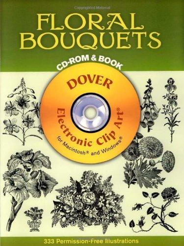 Read Online Floral Bouquets CD-ROM and Book (Black-And-White Electronic Design) PDF
