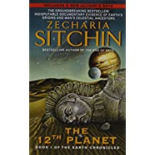 Twelfth Plan: Book I of the Earth Chronicles