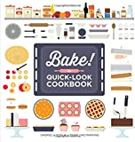 Bake! The Quick-Look Cookbook - Best Reviews Guide