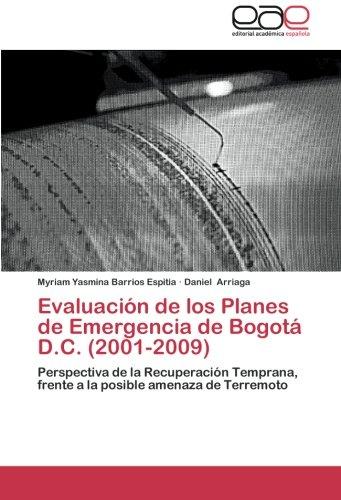 Descargar Libro Evaluacion De Los Planes De Emergencia De Bogota D.c. Myriam Yasmina Barrios Espitia