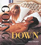 Going Down: An Illustrated Guide to Giving Him the Best Blow Job of His Life
