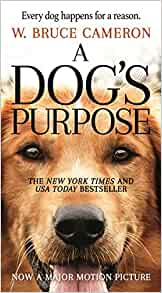 Amazon.com: A Dog's Purpose: A Novel for Humans