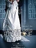 Il prezzo della passione
