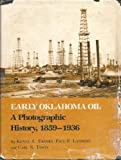 Early Oklahoma Oil, Kenny Franks and Carl Tyson, 0890961107