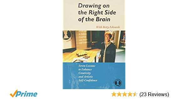 Amazon.com: Drawing on the Right Side of the Brain, Seven Lessons to Enhance Creativity and Artistic Self Confidence: Artist Not Provided: Movies & TV