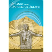 Strange and Dangerous Dreams: The Fine Line Between Adventure and Madness
