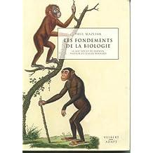 fondements de la biologie: xixe siecle de darwin