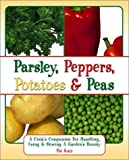 Parsley, Peppers, Potatoes, and Peas, Pat Katz, 0517220059