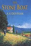 The Stone Boat, A. V. Denham, 0709075081