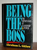 Being the Boss, Abraham L. Gitlow, 1556236352