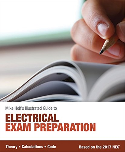 Mike Holt's Electrical Exam Preparation textbook, Based on the 2017 NEC (20 Quiz Questions And Answers General Knowledge)