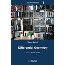 Differential Geometry: 1972 Lecture Notes (Lecture Notes Series Book 5)