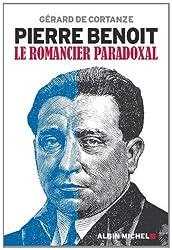 Pierre Benoit : Le romancier paradoxal