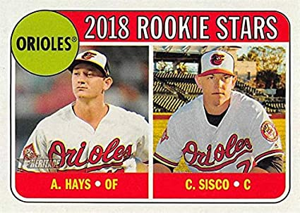 Chance Sisco Austin Hayes Baseball Card Baltimore Orioles 2018