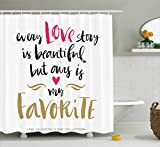 Ambesonne Valentines Day Shower Curtain Set, Every Love Story is Beautiful but Ours is My Favorite Quote Romantic Idea, Fabric Bathroom Decor with Hooks, 75 Inches Long, White Black Pink