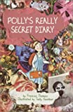 Polly's Really Secret Diary, Frances Thomas, 038590049X