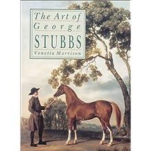 Art of George Stubbs by Venetia Morrison (2001-03-02)