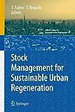 img - for Stock Management for Sustainable Urban Regeneration (cSUR-UT Series: Library for Sustainable Urban Regeneration) book / textbook / text book