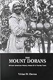 The Mount Dorans, Vivian W. Owens, 0962383988