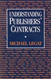 img - for Understanding Publishers' Contracts book / textbook / text book