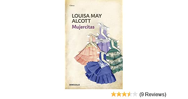 Mujercitas (Clasica) (Spanish Edition): Louisa Alcott: 9788499083537: Amazon.com: Books