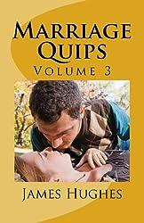 Marriage Quips: Volume 3